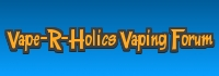 Vape'R'-Holics e-Cigarette and Vaping Forum
